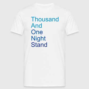 thousand and one night stand (2colors) - Männer T-Shirt