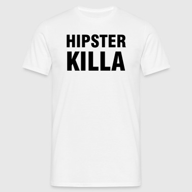 Hipster Killer - Men's T-Shirt