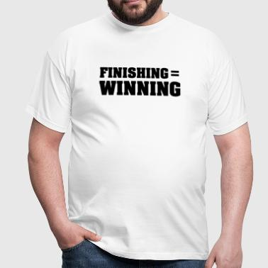 Finishing = Winning - Maglietta da uomo