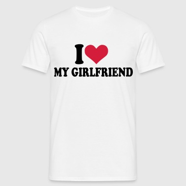 I love my girlfriend - Vriendin - Mannen T-shirt