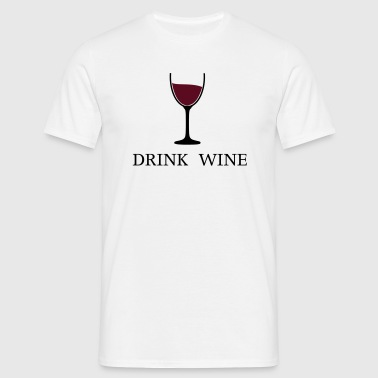 Drink Wine wine glass drinking wine 2c - Men's T-Shirt