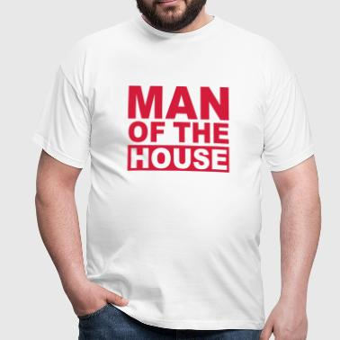 MAN OF THE HOUSE - Men's T-Shirt