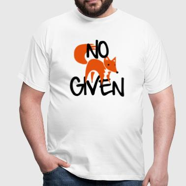 No Fox Given - Männer T-Shirt