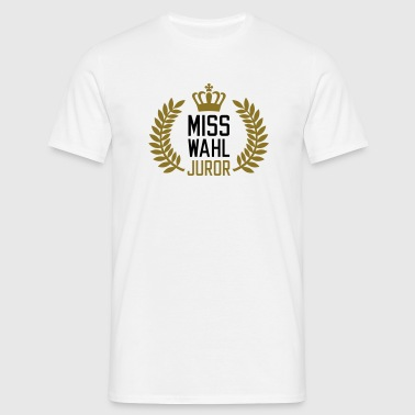 Miss Wahl Juror | Jury - Men's T-Shirt