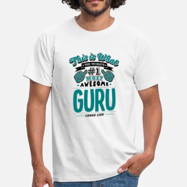 Guru guru world no1 most awesome copy - Mannen T-shirt