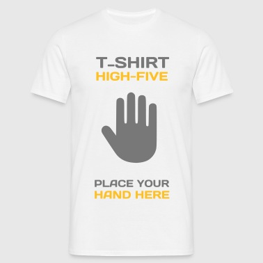 Funny Idea - High Five T-Shirts for Events - Men's T-Shirt