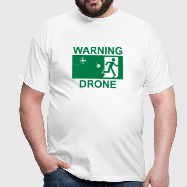 Warning drone - T-shirt Homme