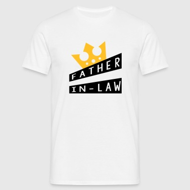Father in law Schwiegervater Beau Pere Beau-Père - Men's T-Shirt