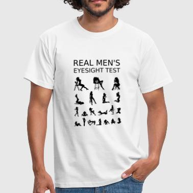 Real Mens Eyesight Test - Männer T-Shirt