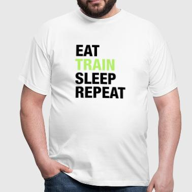 Eat Train Sleep Repeat - Männer T-Shirt
