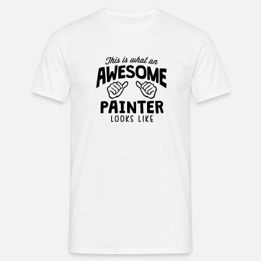 Painter awesome painter looks like - Mannen T-shirt
