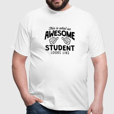 awesome student looks like - Men's T-Shirt