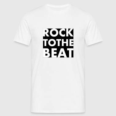 rock to the beat - T-shirt Homme