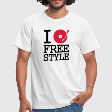 I dj / play / listen to freestyle - Men's T-Shirt