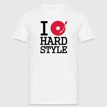 I dj / play / listen to hardstyle - Men's T-Shirt