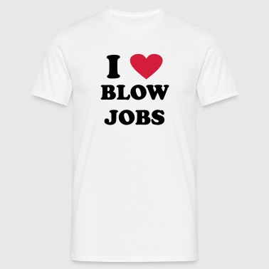 I blowjobs - Männer T-Shirt