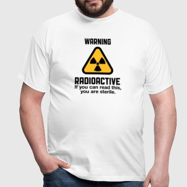 Attention: Radioactivité - T-shirt Homme