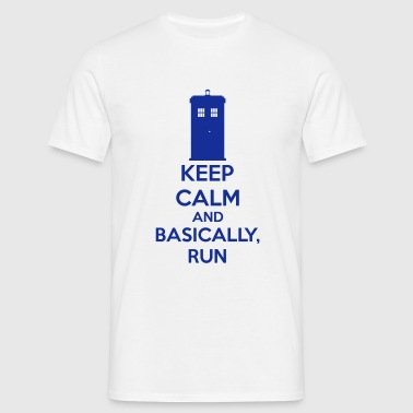 Keep Calm And Basically, Run - Miesten t-paita