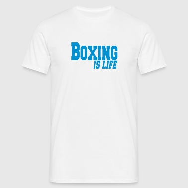 boxing is life - T-shirt herr