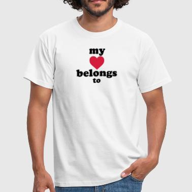 my heart belongs to + text - Camiseta hombre