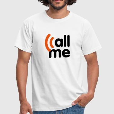 call me - T-shirt Homme