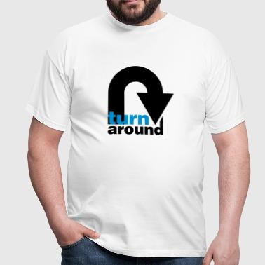 turn around - Mannen T-shirt