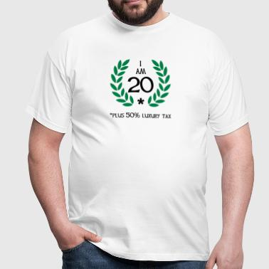 30 - 20 plus tax - Männer T-Shirt