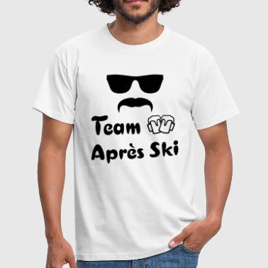 Apres Ski Party Team Après-Ski resort sprüche - Männer T-Shirt