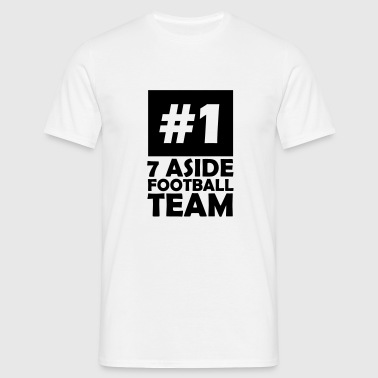 number one 7 aside football team - Men's T-Shirt