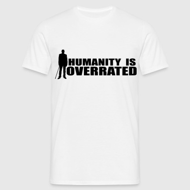 Dr. House Hummanity is overrated T-Shirt white, Motiv schwarz - Männer T-Shirt