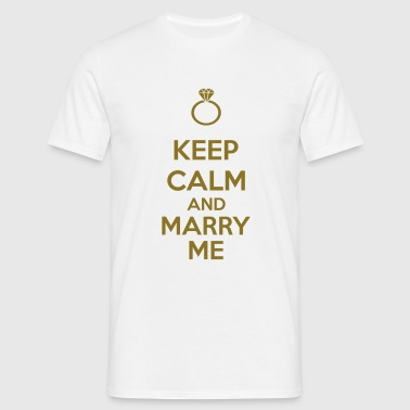 Keep Calm And Marry Me - Maglietta da uomo
