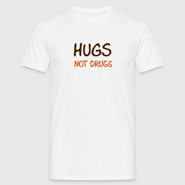 hugs not drugs - T-shirt herr