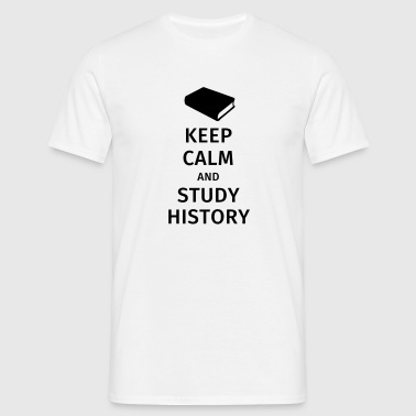 keep calm and study history - Camiseta hombre