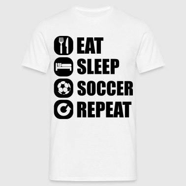 eat_sleep_soccer_repeat - Mannen T-shirt