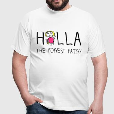holla_the_forest_fairy_052012c_3c - Männer T-Shirt