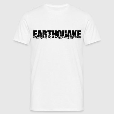 Earthquake Text - Men's T-Shirt