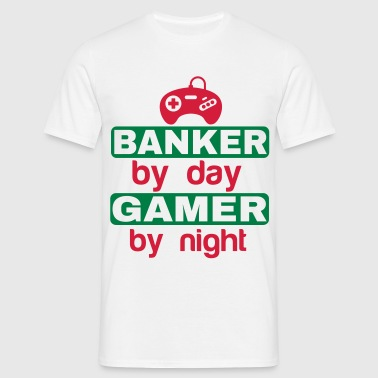 BANKER BY DAY GAMER BY NIGHT - Men's T-Shirt