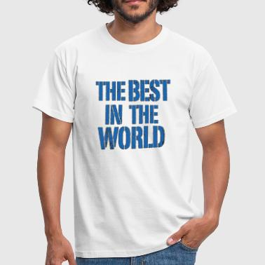 The Best In The World Logo - Men's T-Shirt