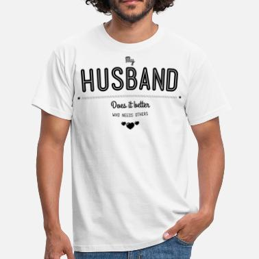 Homo Porno My husband does it better - Mannen T-shirt