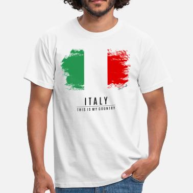 Country Flag ITALY FLAG - THIS IS MY COUNTRY - Men's T-Shirt