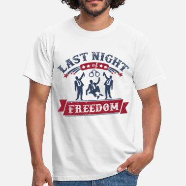 Bachelor Party Marriage night freedom bachelor woman partner - Men's T-Shirt