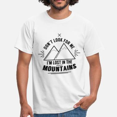 Lost In The Mountains - Männer T-Shirt