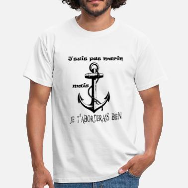 Seaman Anchor I'm no seaman - Men's T-Shirt