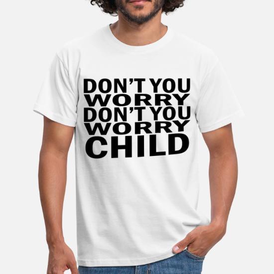 Worry House Don't Maglietta You Mafia Child Swedish UomoSpreadshirt v8n0wNOm