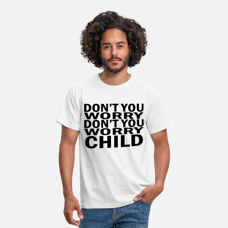 Swedish T-Shirts - Don't you worry child Swedish House Mafia - Men's T-Shirt white