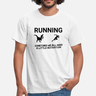 Geeklyshirts RUNNING, SOMETIMES WE ALL NEED A LITTLE MOTIVATION - Men's T-Shirt