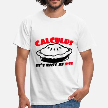 Calculus Calculus, it's easy like Pi - Men's T-Shirt