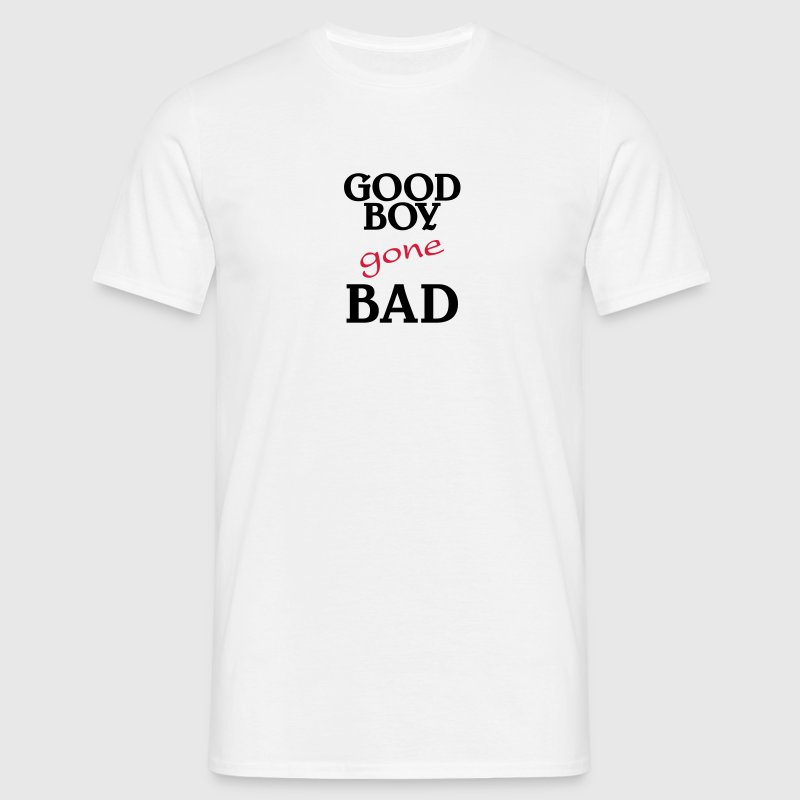 Good Boy gone bad - Mannen T-shirt