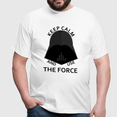 keep calm use the force - T-shirt Homme