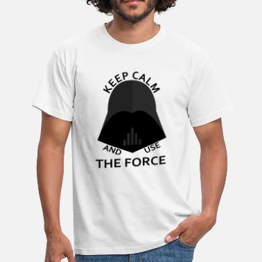 The Force keep calm use the force - T-shirt Homme